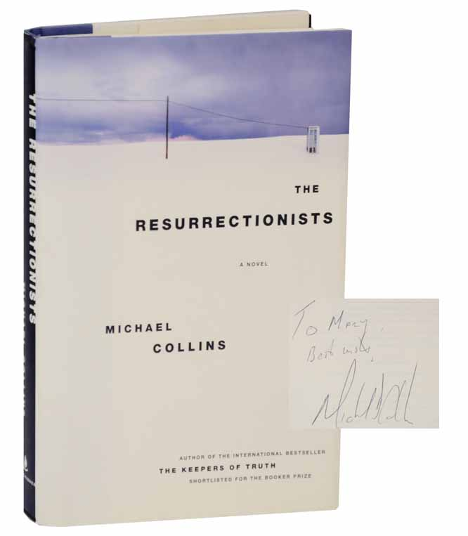 Michael COLLINS / THE RESURRECTIONISTS Signed First