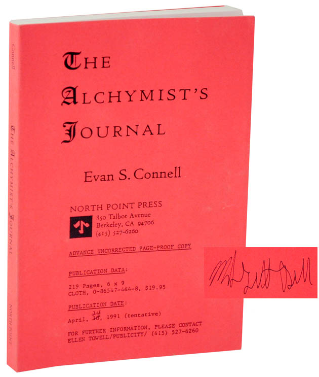 The Alchymist's Journal (Signed Uncorrected Proof). Evan S. CONNELL.