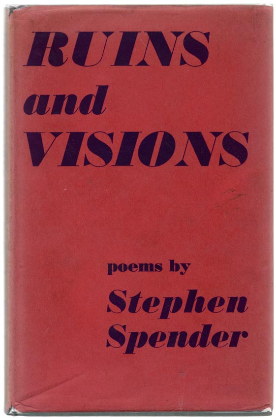 Ruins and Visions. Stephen SPENDER.