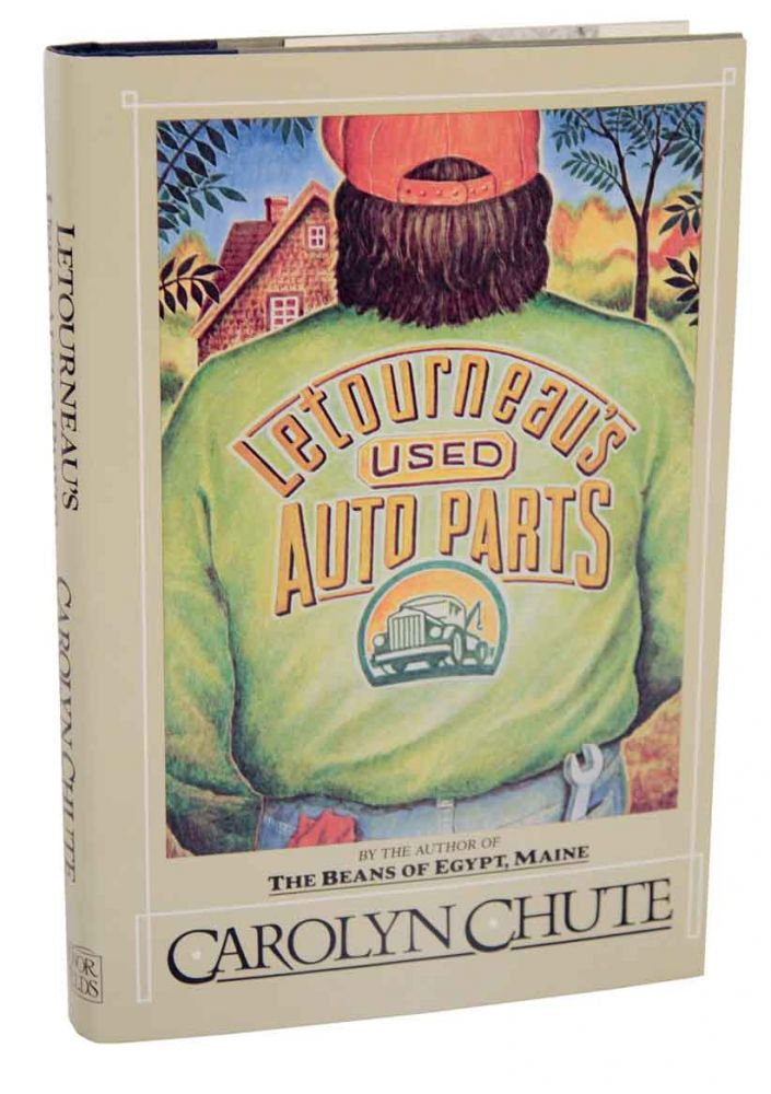 Letourneau's Used Auto Parts (Signed First Edition). Carolyn CHUTE.