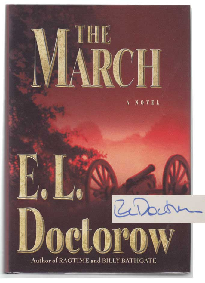 The March (Signed First Edition). E. L. DOCTOROW.