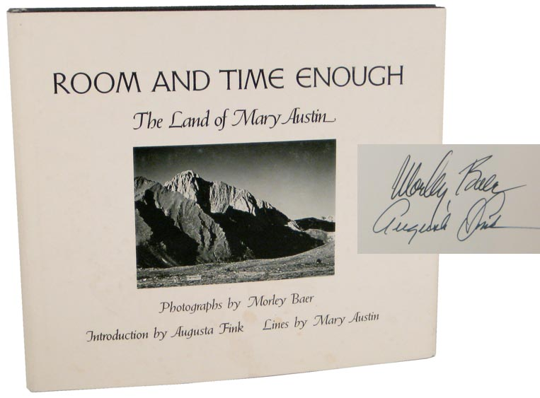 Room and Time Enough (Signed First Edition). Morley BAER, Mary Austin.