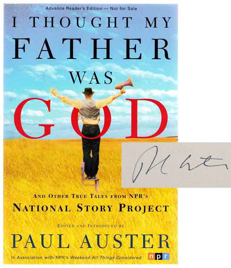 I Thought My Father Was God (Signed Advanced Reading Copy). Paul AUSTER.