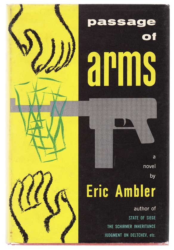 Passage of Arms. Eric AMBLER.