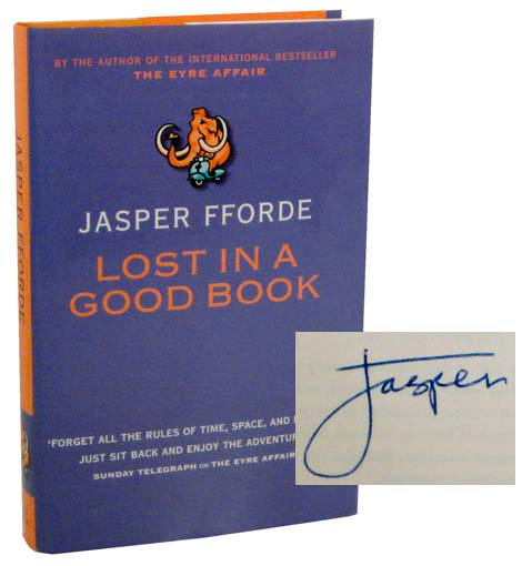 Lost In A Good Book (Signed First Edition). Jasper FFORDE.