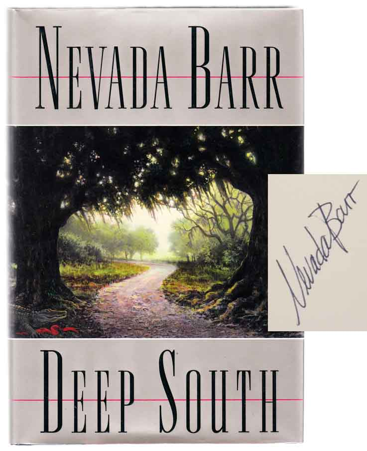 Deep South (Signed First Edition). Nevada BARR.