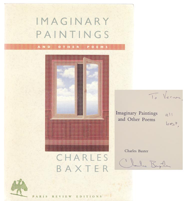 Imaginary Paintings (Signed First Edition). Charles BAXTER.