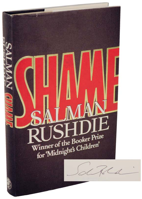 Shame (Signed First Edition). Salman RUSHDIE.