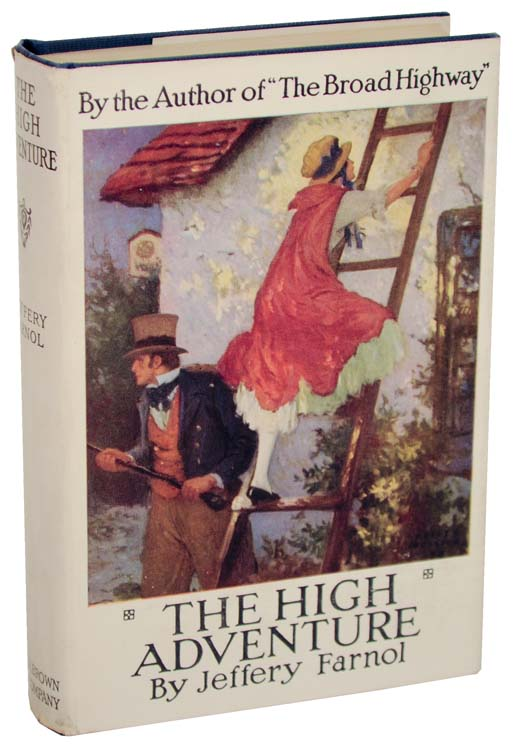 The High Adventure. Jeffery FARNOL.
