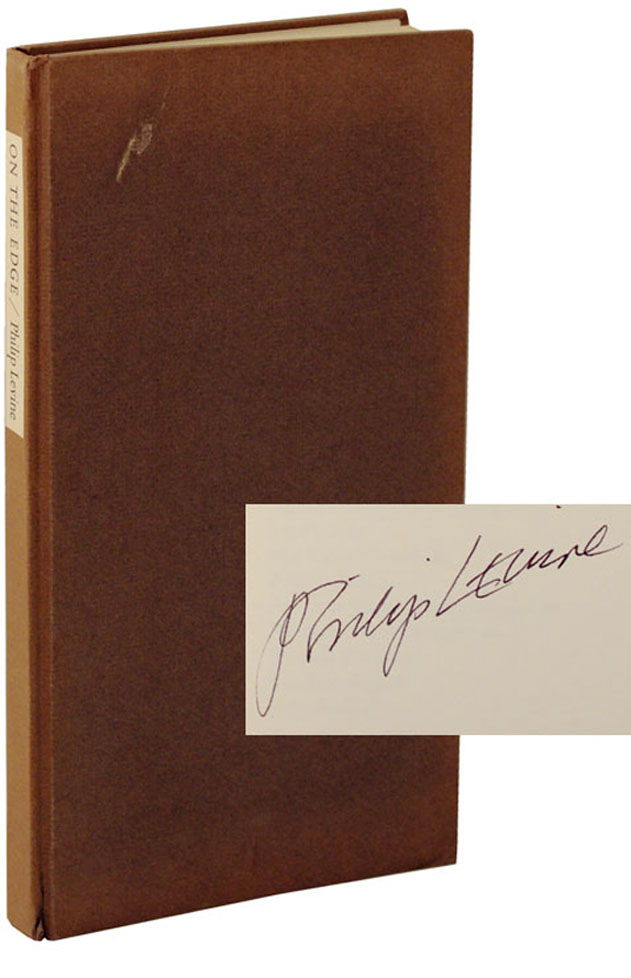 On The Edge (Signed Limited Edition). Philip LEVINE.