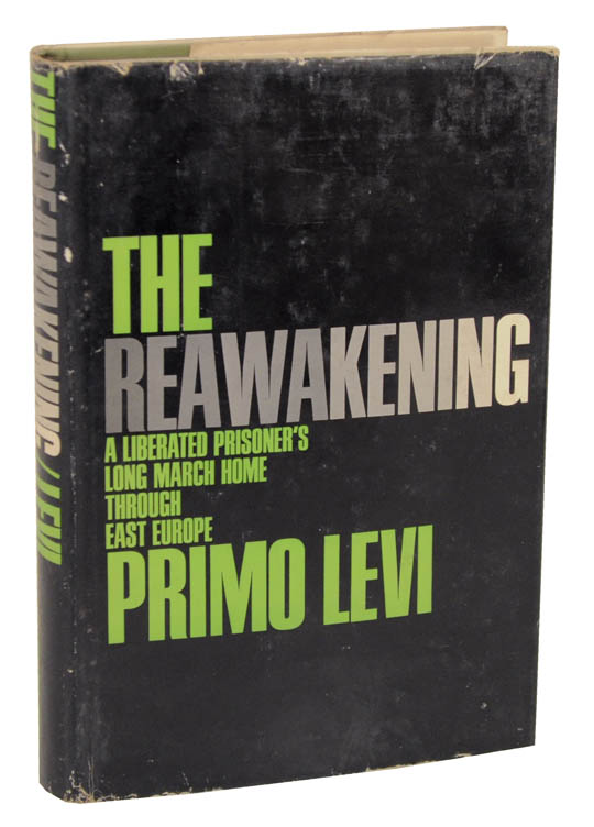 The Reawakening: A Liberated Prisoner's Long March Home Through East Europe. Primo LEVI.