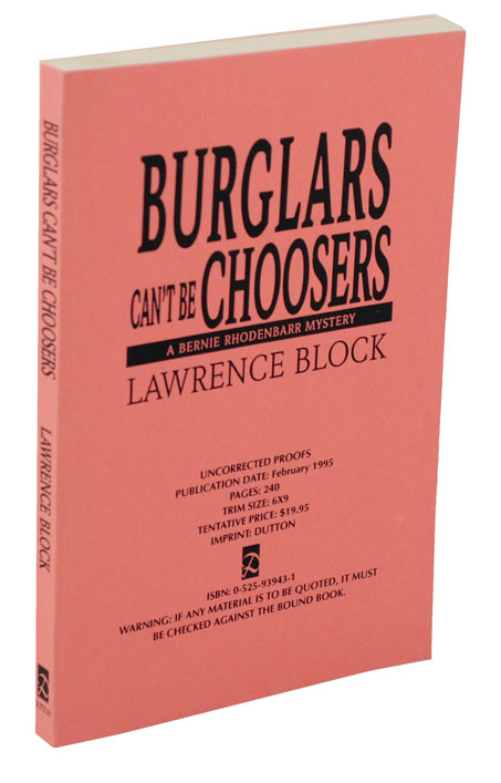 Burglar's Can't Be Choosers (Uncorrected Proof). Lawrence BLOCK.