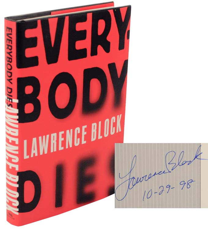 Everybody Dies (Signed First Edition). Lawrence BLOCK.