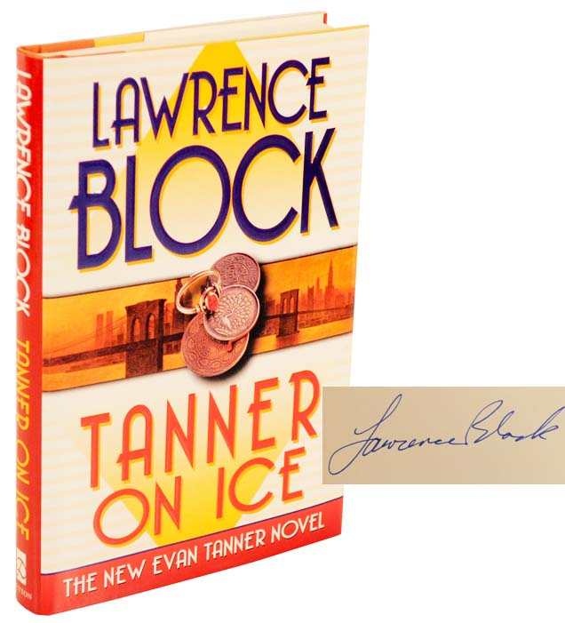 Tanner on Ice (Signed First Edition). Lawrence BLOCK.
