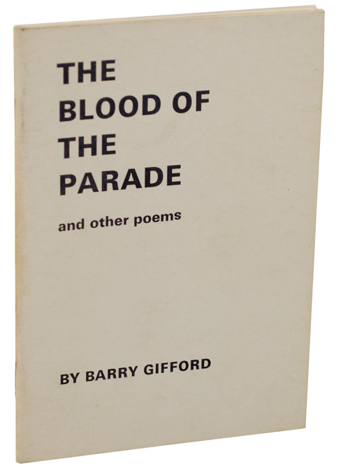 The Blood of the Parade and Other Poems. Barry GIFFORD.