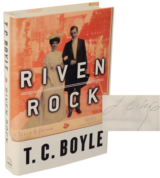 Riven Rock (Signed First Edition). T. C. BOYLE.
