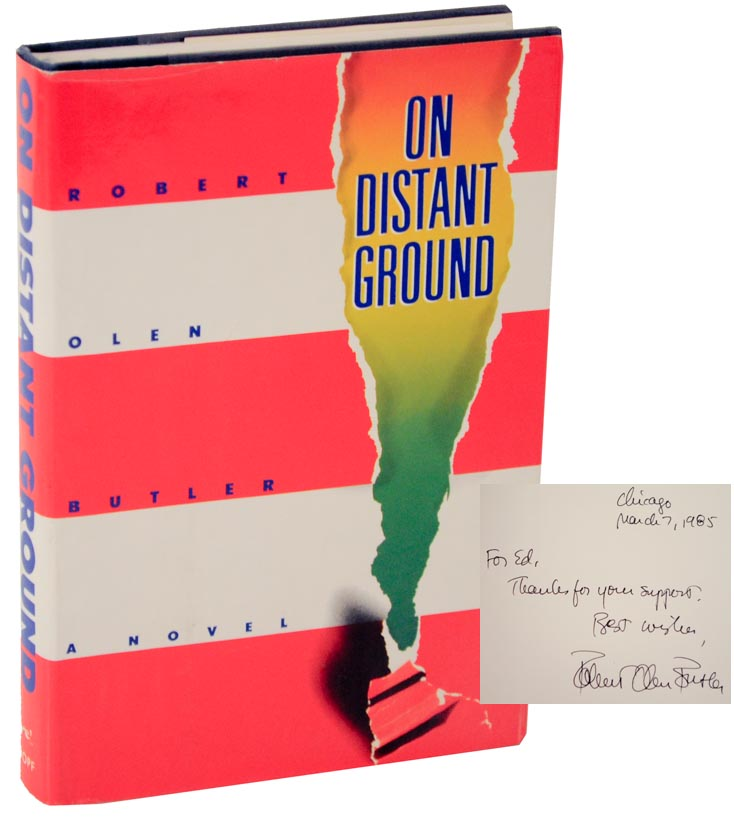 On Distant Ground (Signed First Edition). Robert Olen BUTLER.