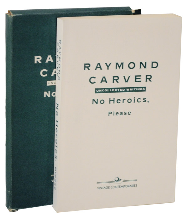 No Heroics, Please (Advance Reading Copy). Raymond CARVER.