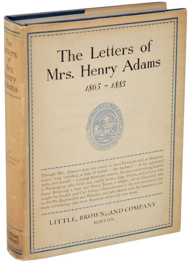 The Letters of Mrs. Henry Adams. Ward THORON.