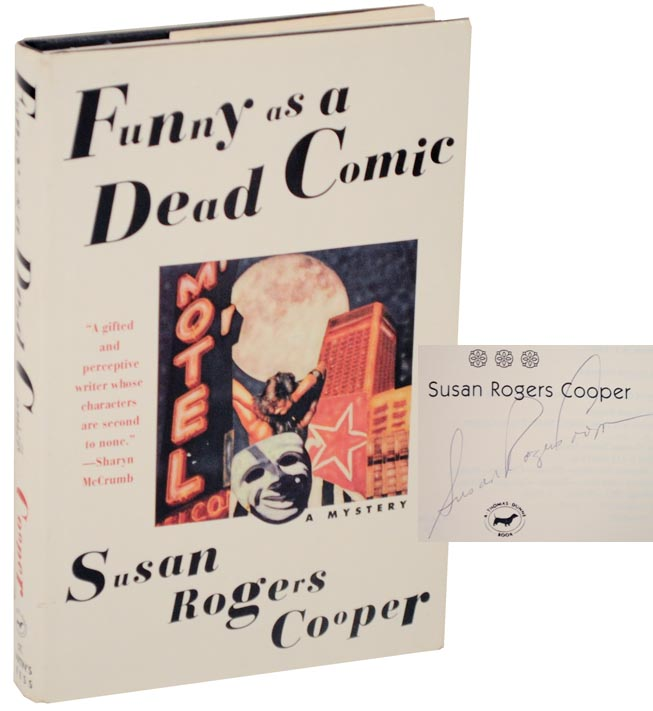 Funny as a Dead Comic (Signed First Edition). Susan Rogers COOPER.