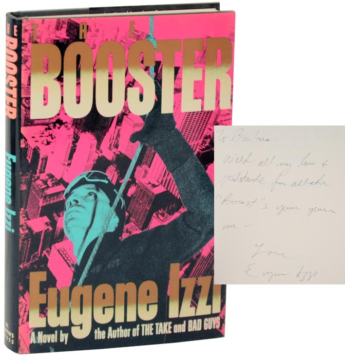 The Booster: A Novel (Signed First Edition). Eugene IZZI.
