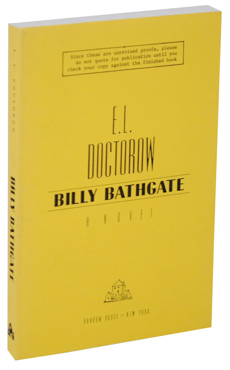 Billy Bathgate (Uncorrected Proof). E. L. DOCTOROW.