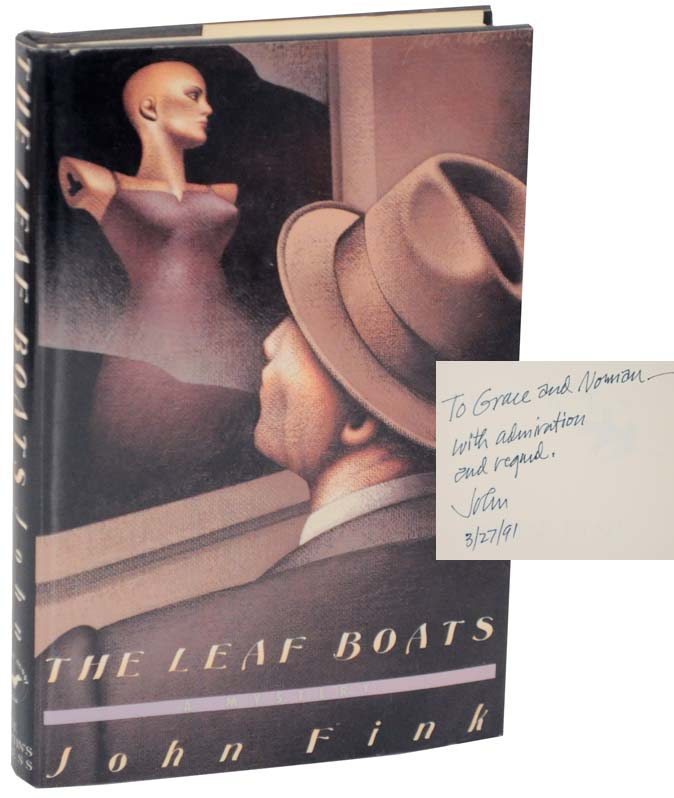 The Leaf Boats (Signed First Edition). John FINK.