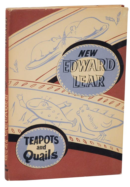 Teapots and Quails and Other New Nonsense. Edward LEAR, Angus Davidson, Philip Hofer.