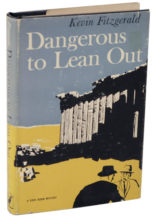 Dangerous To Lean Out. Kevin FITZGERALD.