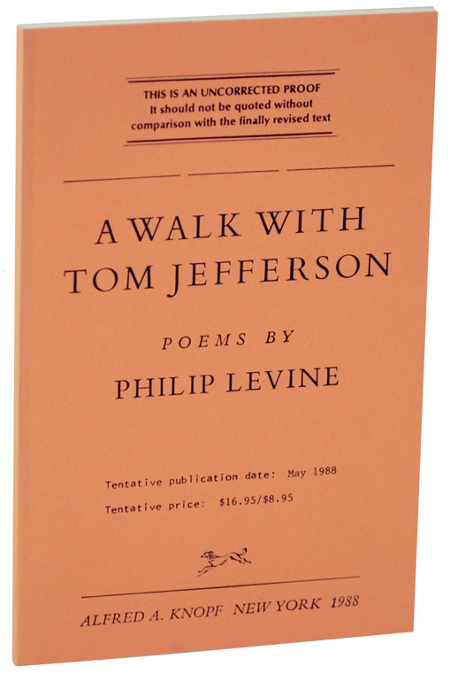 A Walk With Tom Jefferson (Uncorrected Proof). Philip LEVINE.