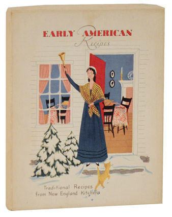 Early American Recipes: Traditional Recipes from New England Kitchens. Heloise FROST.
