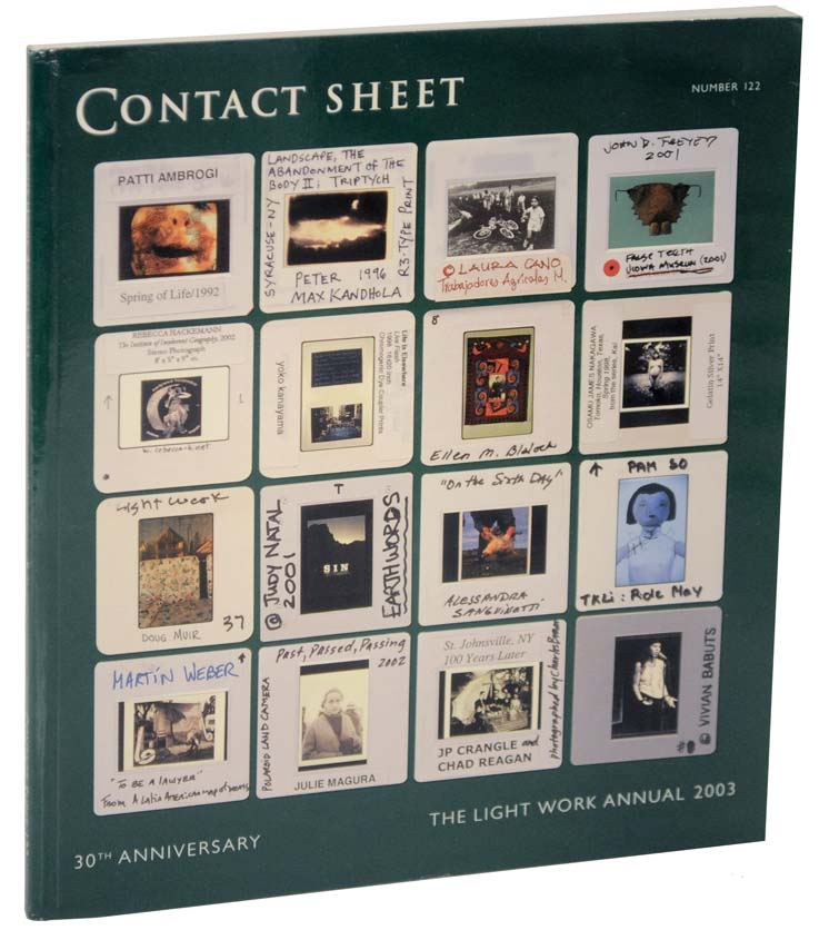 Contact Sheet Number 122: Light Work Annual 2003- 30th Anniversary Edition