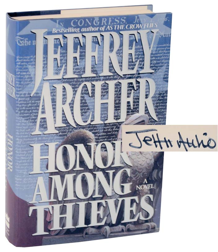 Honor Among Thieves (Signed First Edition). Jeffrey ARCHER.