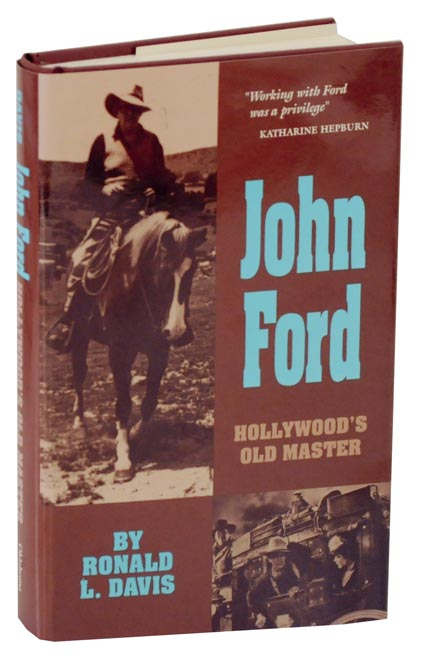 John Ford: Hollywood's Old Master. Ronald L. DAVIS.