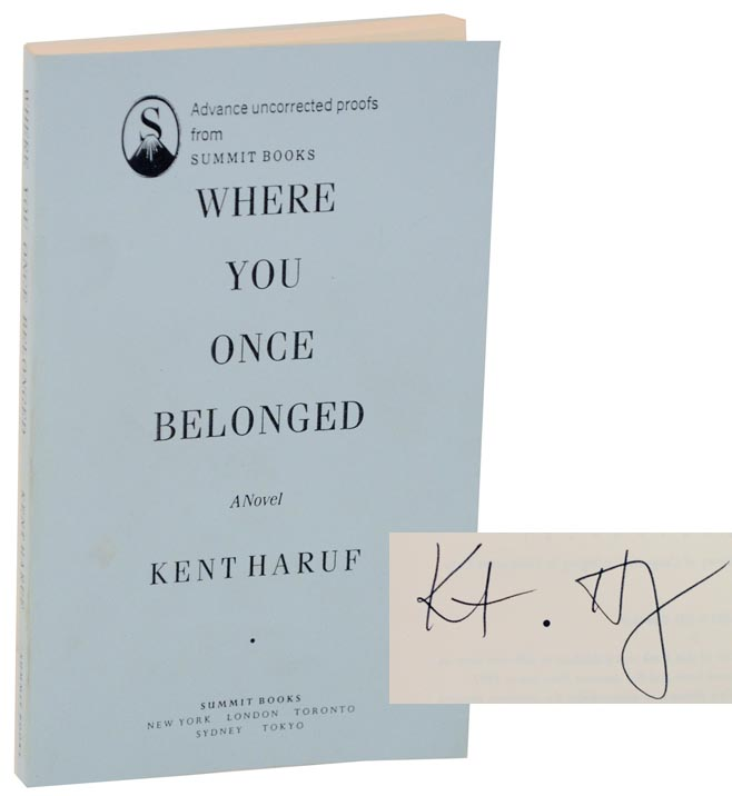 Where You Once Belonged (Signed Uncorrected Proof). Kent HARUF.