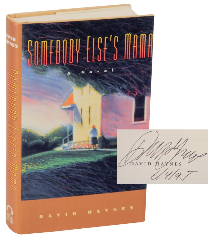 Somebody Else's Mama (Signed First Edition). David HAYNES.