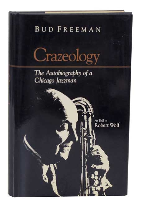 crazeology the autobiography of a chicago jazzman