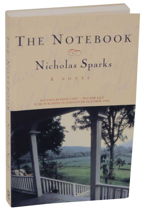 The Notebook Advance Reading Copy | Nicholas SPARKS