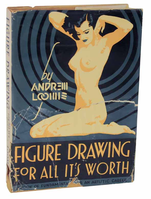 Figure Drawing For All It's Worth. Andrew LOOMIS.
