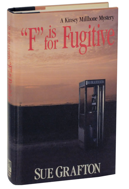 """""""F"""" is for Fugitive. Sue GRAFTON."""