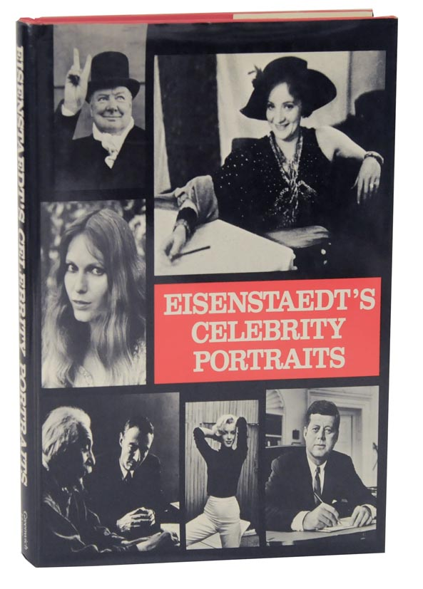 Eisenstaedt's Celebrity Portraits: Fifty Years of Friends and Acquaintances. Alfred EISENSTAEDT.