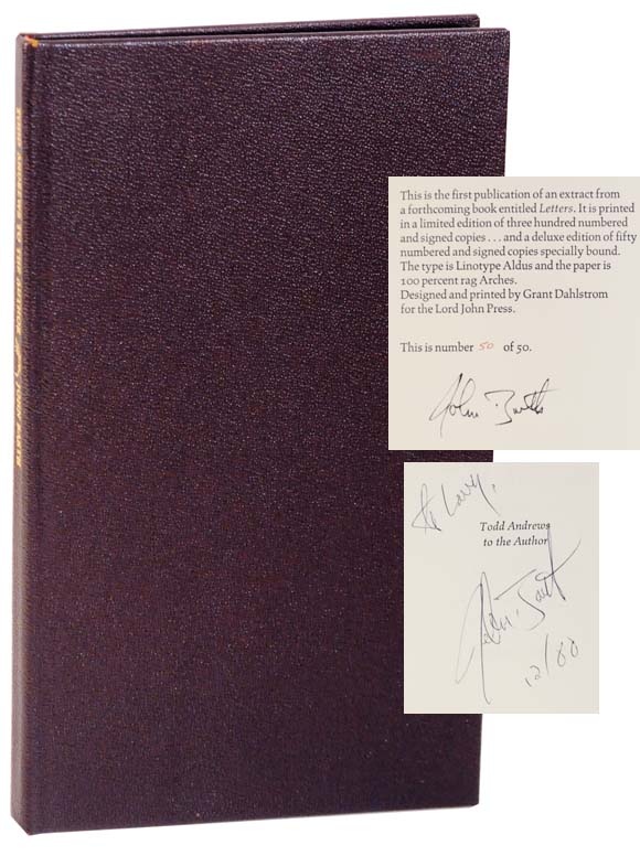 Todd Andrews to The Author: A Letter From Letters (Signed Limited Edition). John BARTH.