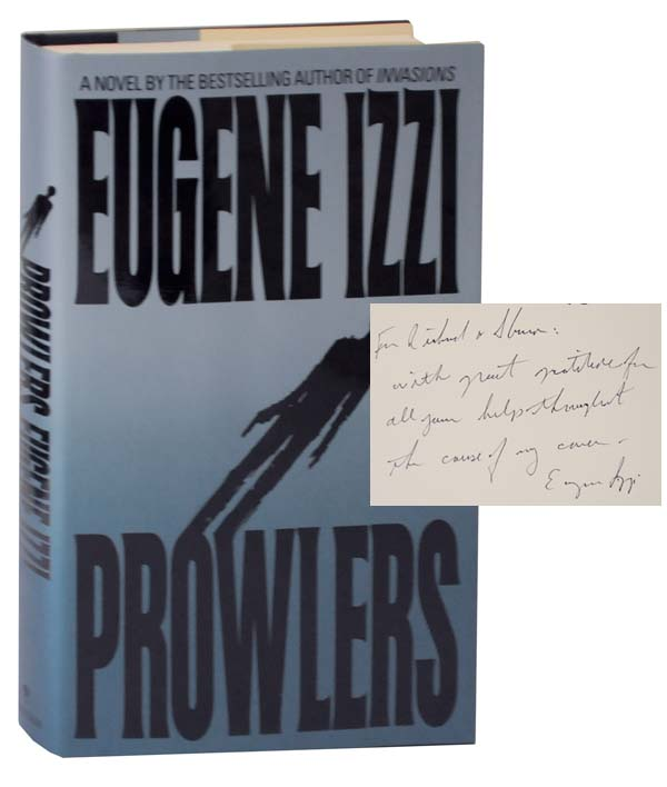 Prowlers (Signed First Edition). Eugene IZZI.