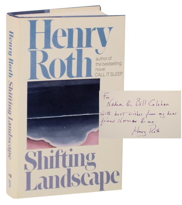 Shifting Landscapes (Signed First Edition). Henry ROTH, Mario Materassi.