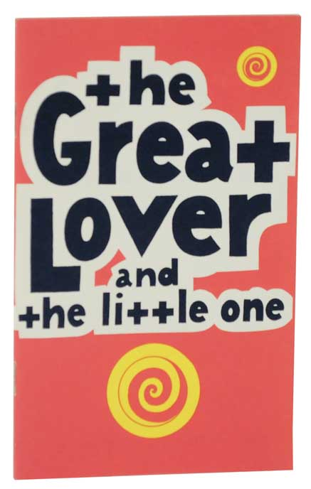 The Great Lover and The Little One