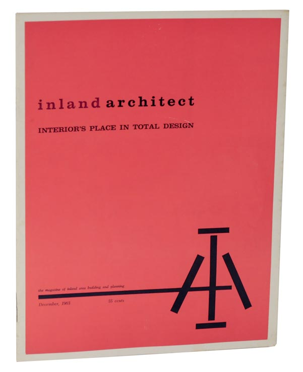 Inland Architect: Interior's Place in Total Design - December, 1963 - Volume 7, Number 4