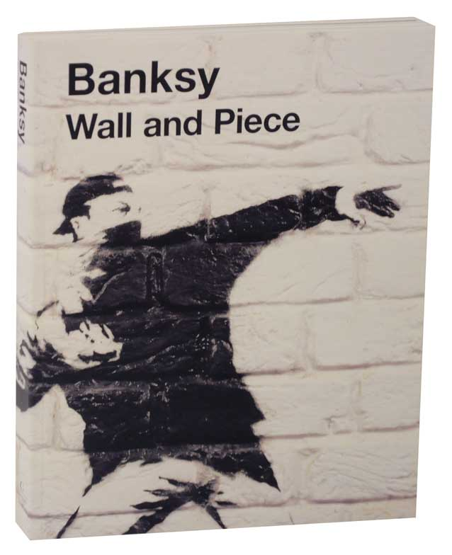 Wall and Piece. BANKSKY.