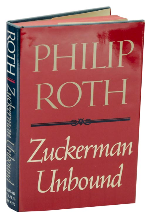 Zuckerman Unbound. Philip ROTH.