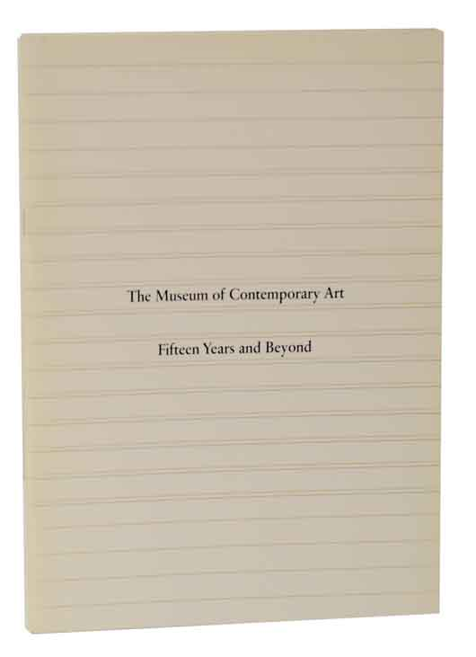 Museum of Contemporary Art: Fifteen Years and Beyond