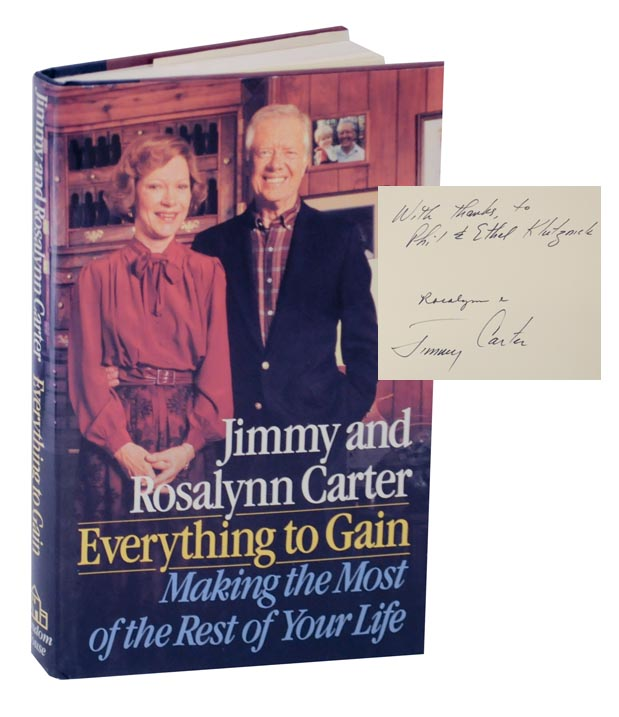 Everything To Gain Signed Association Copy Jimmy Carter Rosalynn